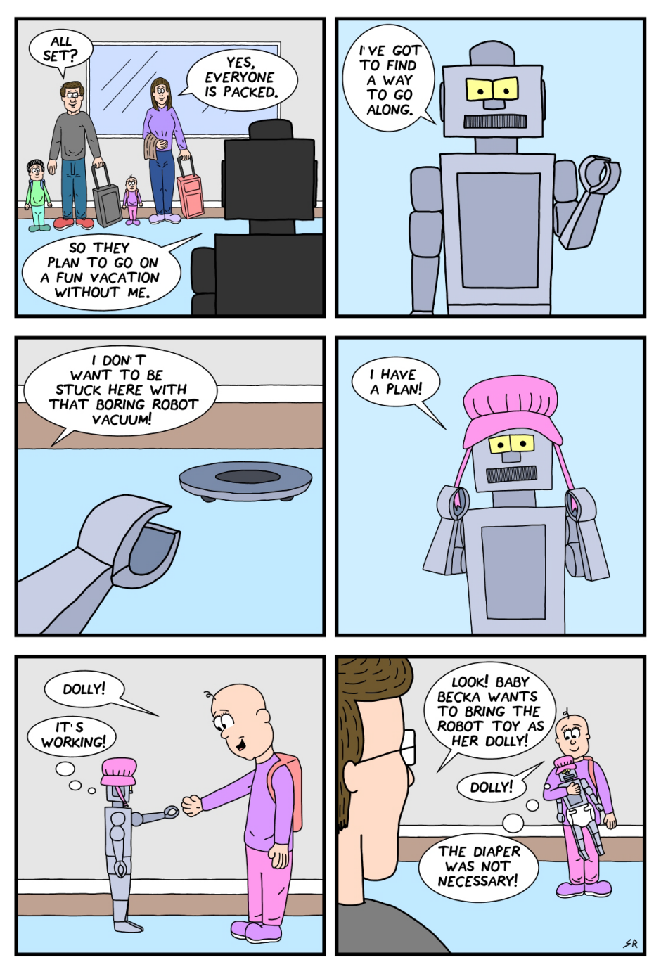 Don't forget the robot
